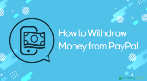 ithdraw Money from PayPal