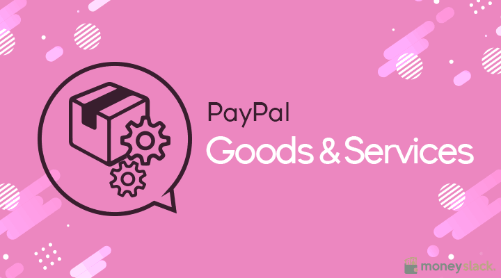 PayPal Goods & Services